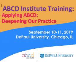 ABCD Institute Training - Applying ABCD: Deepening Our Practice