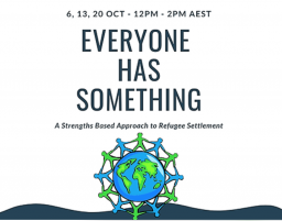 Everyone Has Something: a Strengths Based Approach to Refugee Settlement
