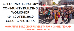 Art of Participatory Community Building Workshop – Victoria