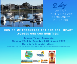 2 day Participatory Community Building - George Town, Tasmania