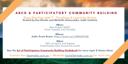 ABCD & Participatory Community Building - Days that Start with T Series